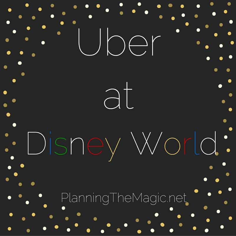 Uber at Disney World - The Definitive Guide
