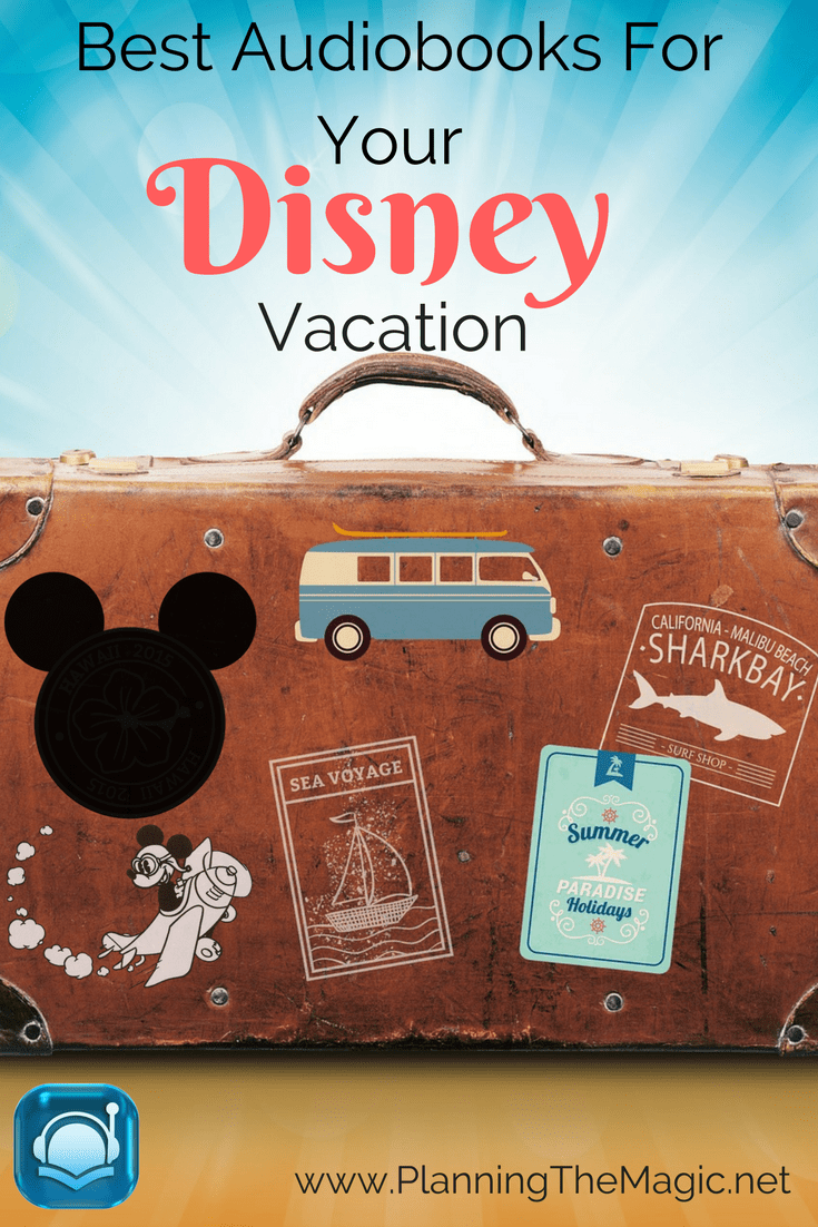 Audiobooks For Your Disney Vacation