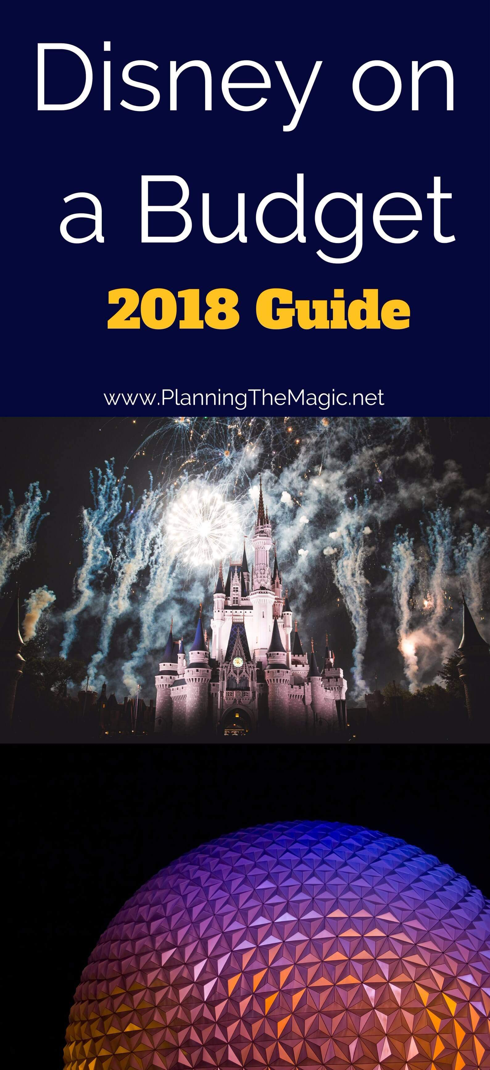 Disney on a Budget 2018  the Ultimate Guide  Planning