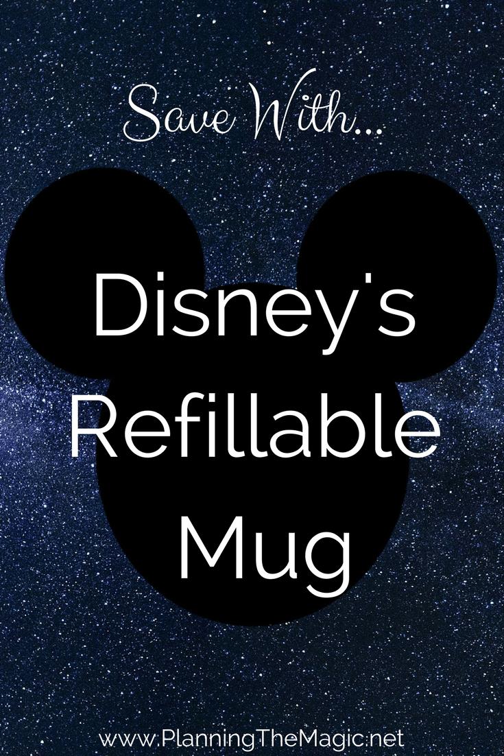 Disney's Refillable Mug 2018