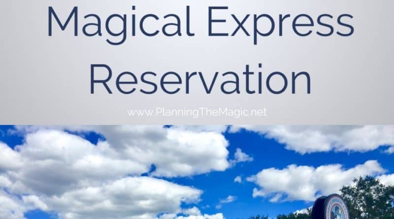 disney's magical express reservation