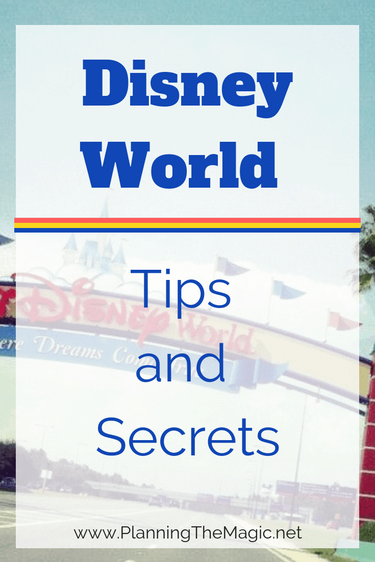 Disney World Tips and Secrets