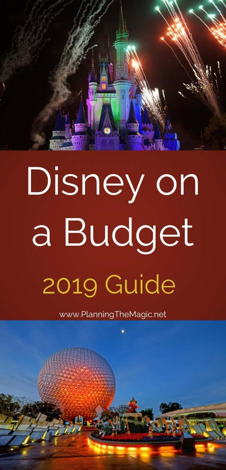 Disney on a Budget 2019 - the Ultimate Guide - Planning The Magic
