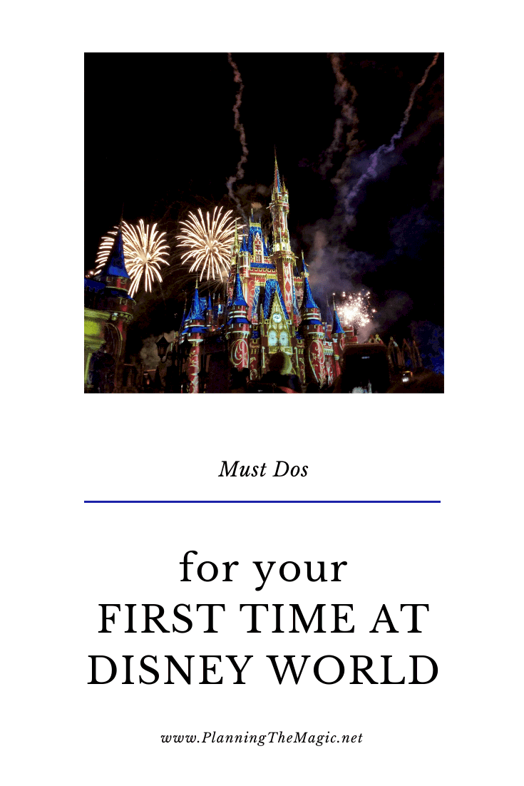 first time disney world must dos