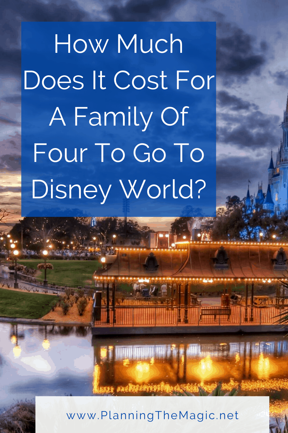 How much does it cost for a family of 4 to go to Disney World