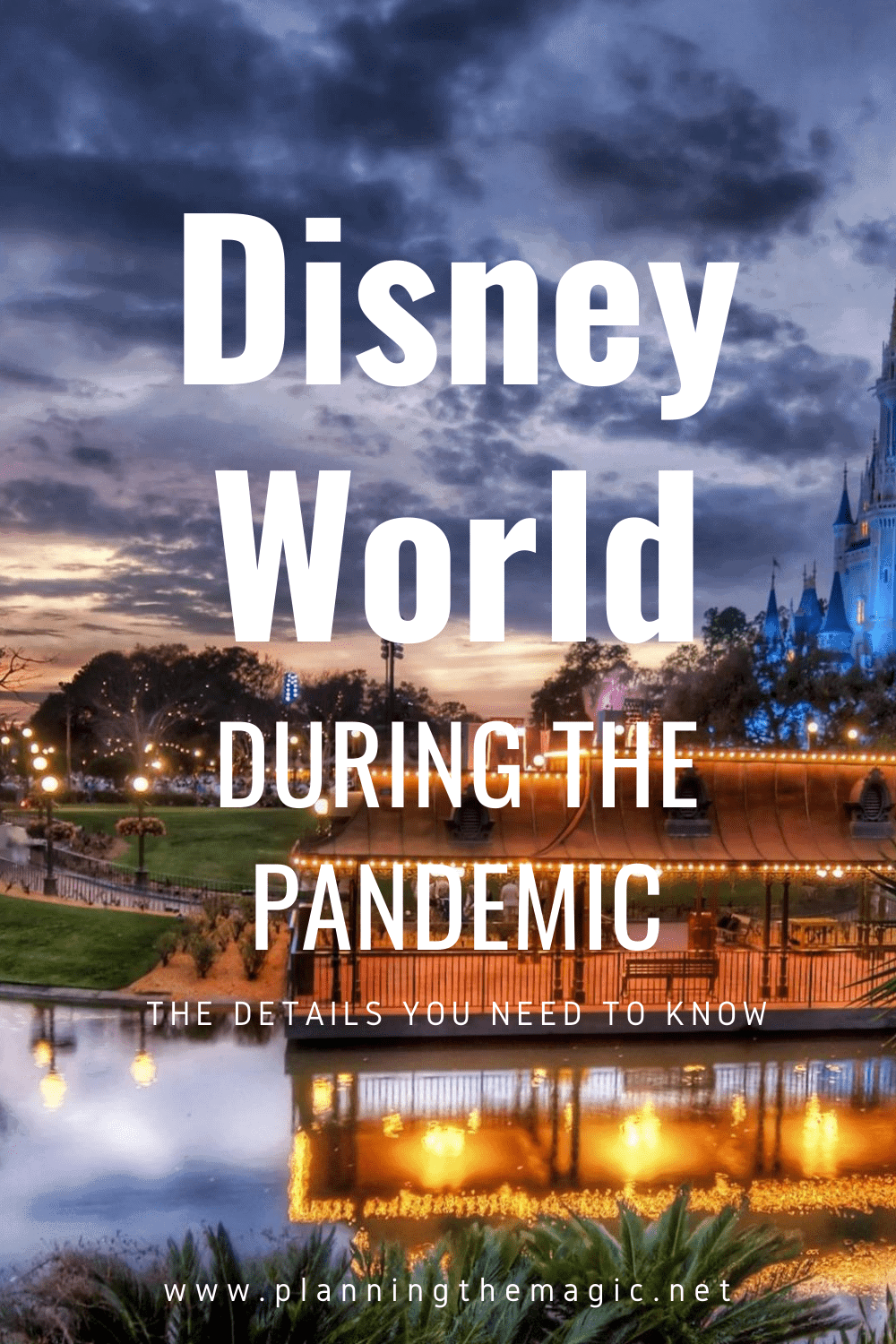 Disney World during Coronavirus